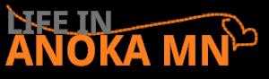 Life In Anoka MN